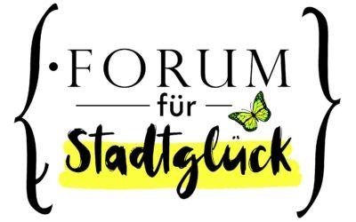 Forum für Stadtglück