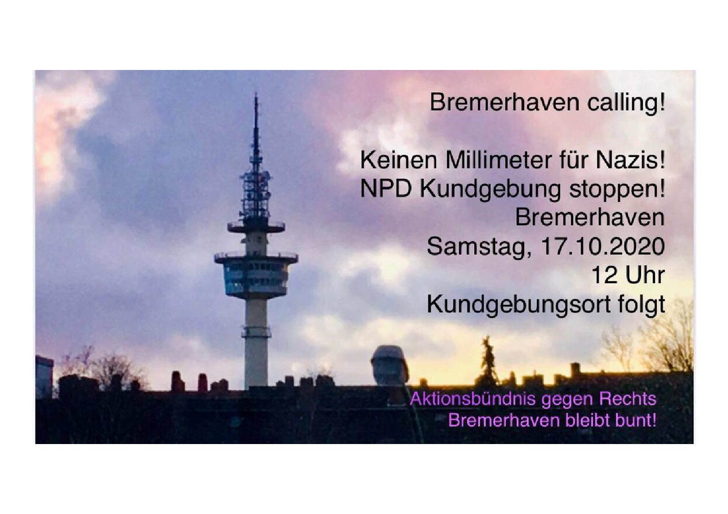 NPD Kundgebung stoppen! 17.10.2020 um 12.00 Uhr Stadttheater Bremerhaven
